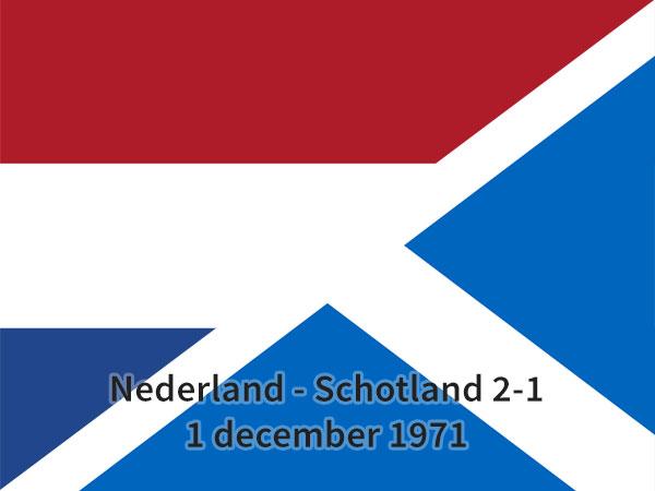 Nederland – Schotland 2-1, 1 december 1971