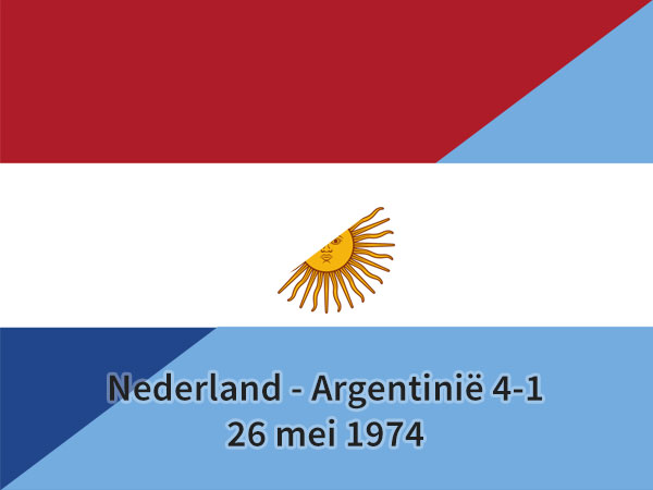 Nederland - Argentinië 4-1, 26 mei 1974
