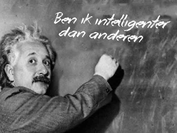 Ben ik intelligenter dan anderen?