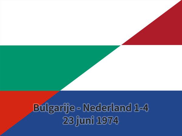 Bulgarije – Nederland 1-4, 23 juni 1974