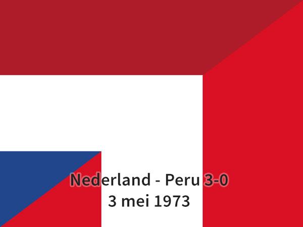 Nederland - Peru 3-0, 3 mei 1973