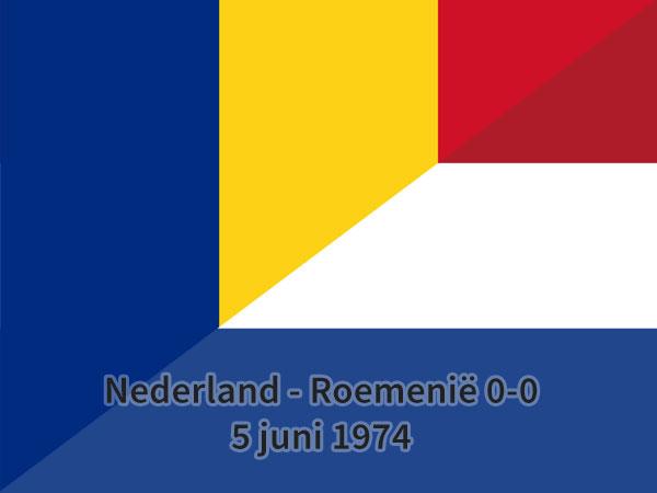 Nederland – Roemenië 0-0, 5 juni 1974