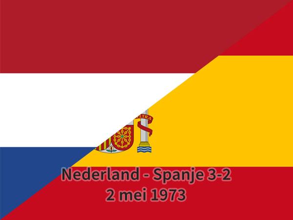 Nederland - Spanje 3-2, 2 mei 1973