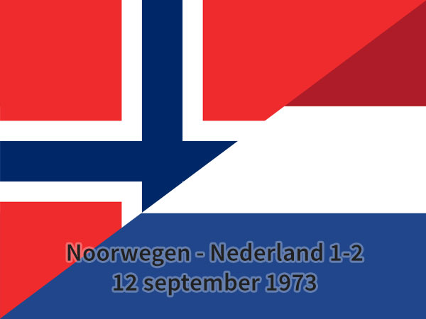 Noorwegen – Nederland 1-2, 12 september 1973