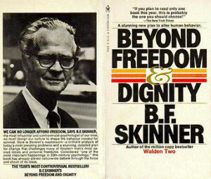 Beyond Freedom and Dignity (1971) -  B. F. Skinner